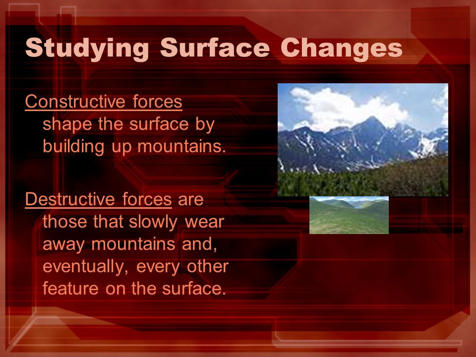 Studying Surface Changes