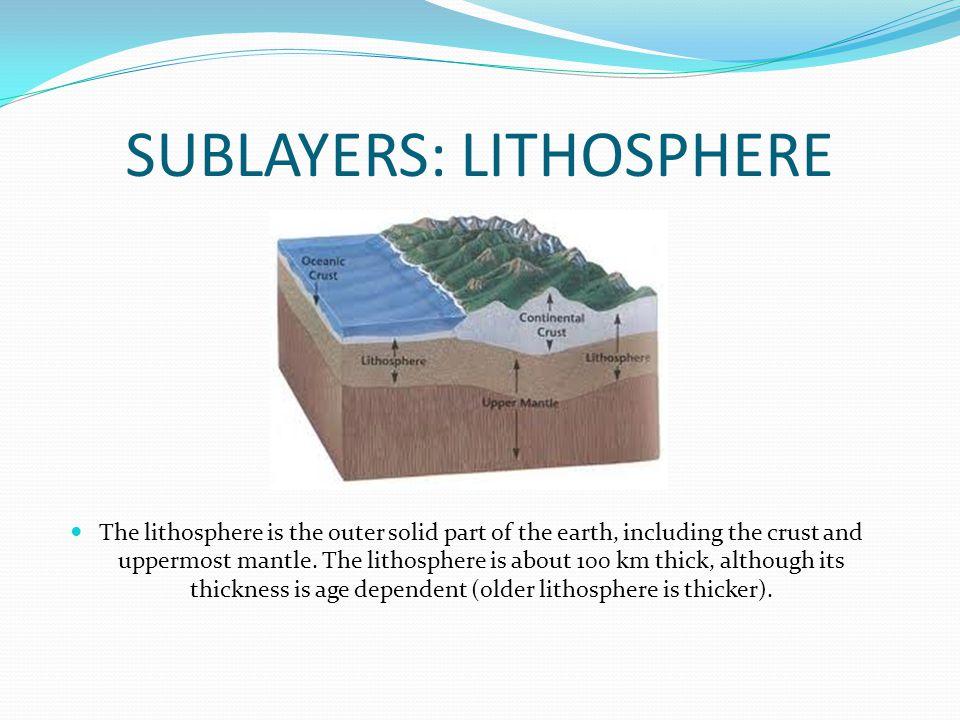 SUBLAYERS: LITHOSPHERE