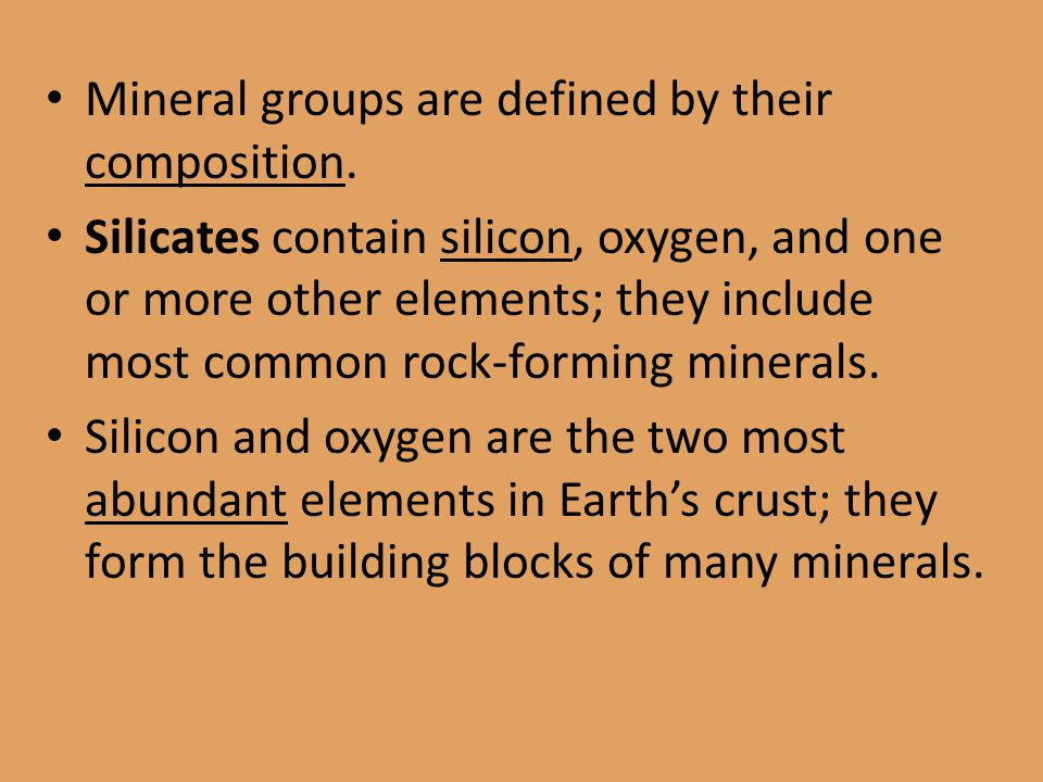 Mineral groups are defined by their composition.