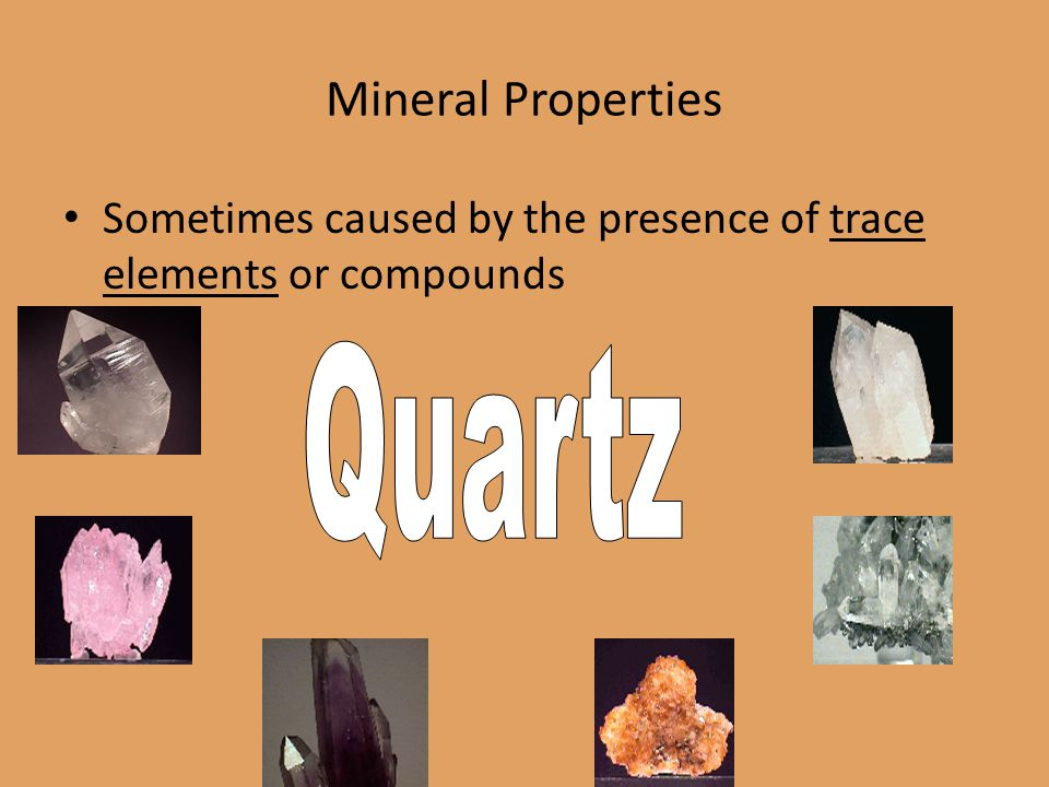 Mineral Properties Quartz