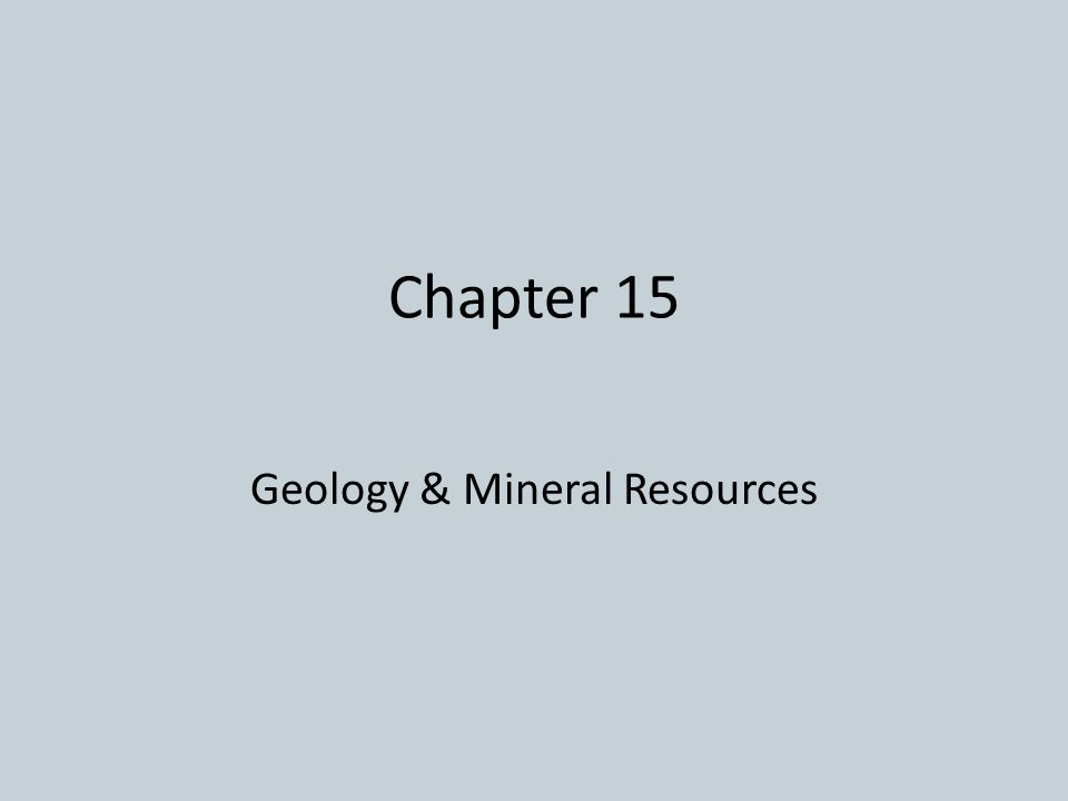 Geology & Mineral Resources
