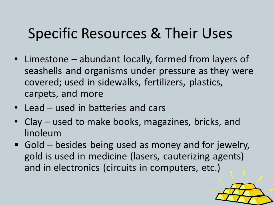 Specific Resources & Their Uses