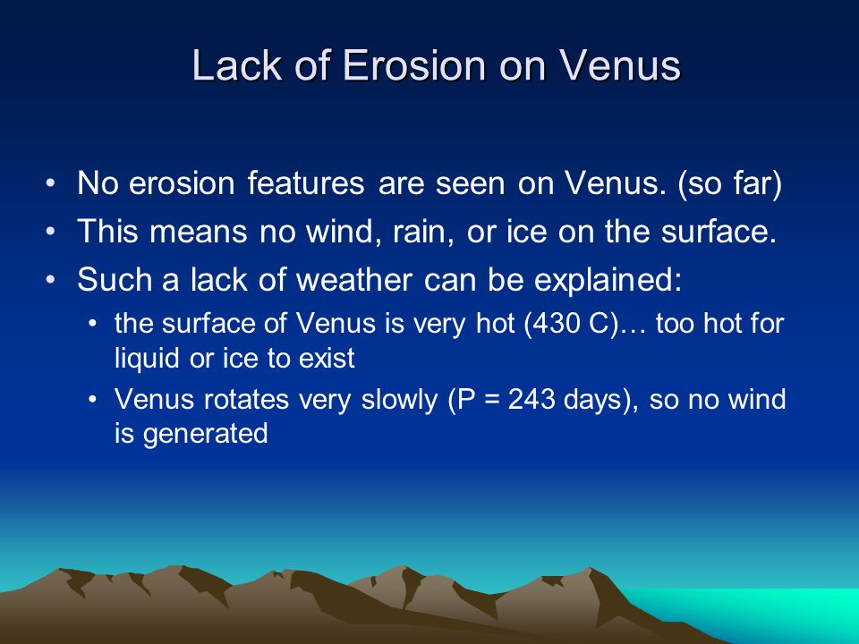 Lack of Erosion on Venus