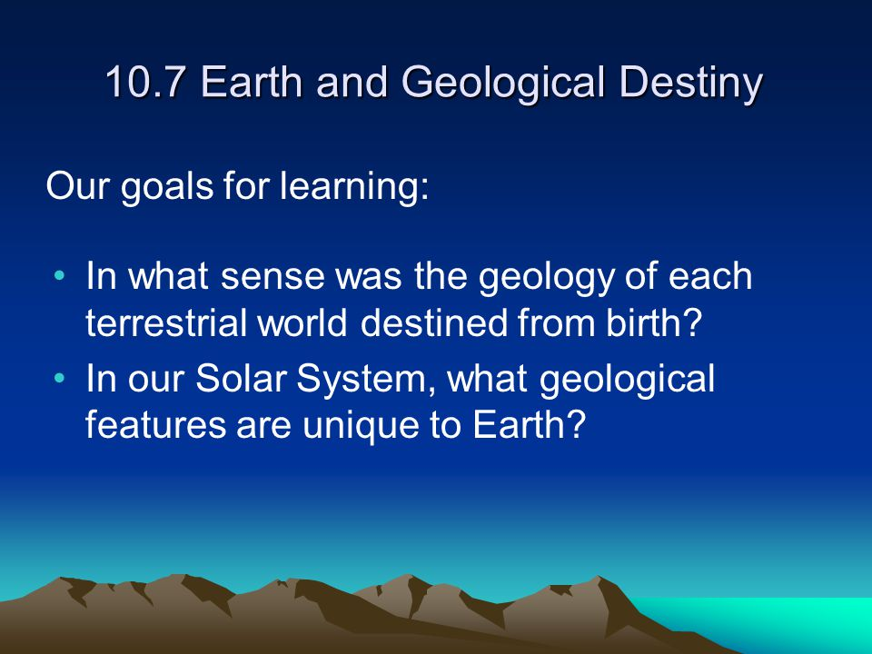 10.7 Earth and Geological Destiny