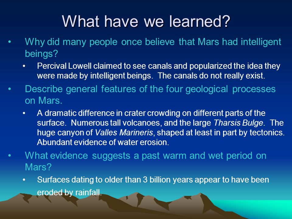 What have we learned Why did many people once believe that Mars had intelligent beings