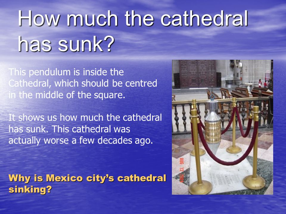 How much the cathedral has sunk