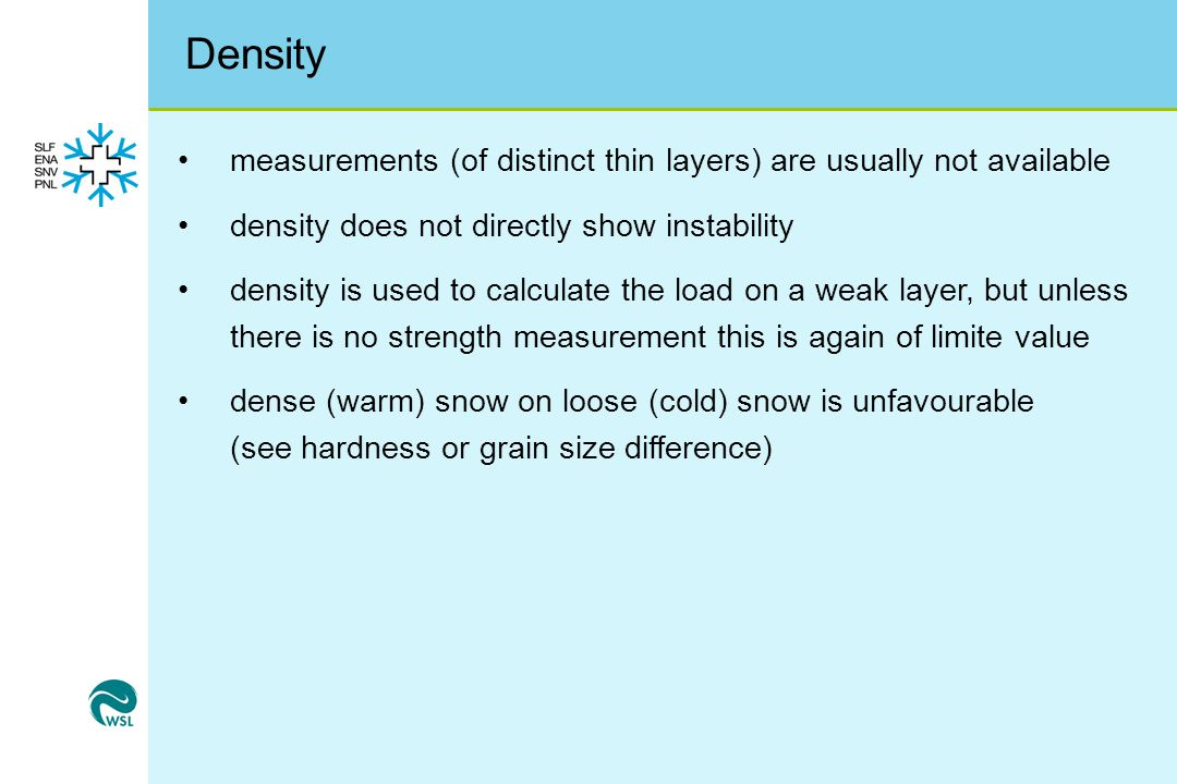 Density measurements (of distinct thin layers) are usually not available. density does not directly show instability.