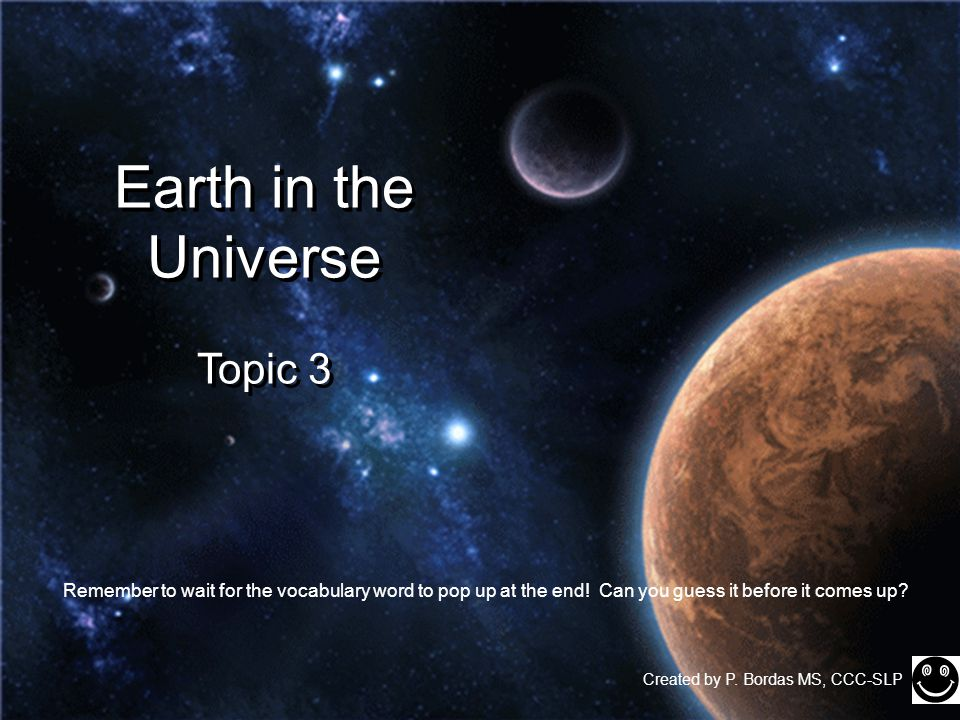 Earth in the Universe Topic 3