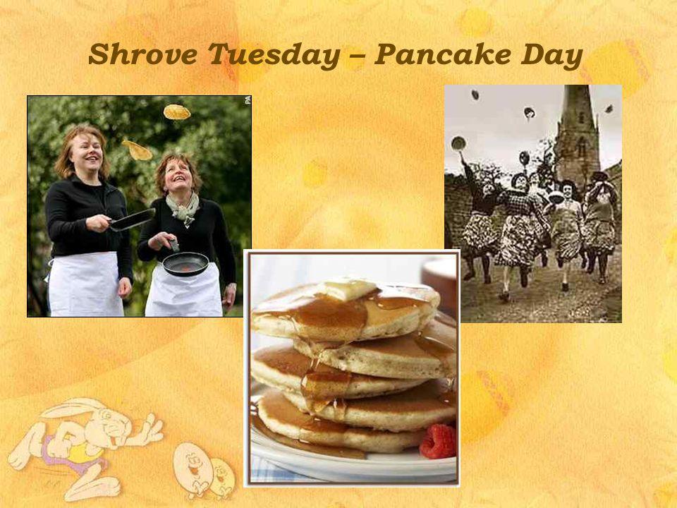 Shrove Tuesday – Pancake Day