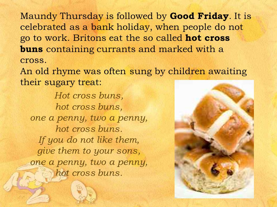 Maundy Thursday is followed by Good Friday