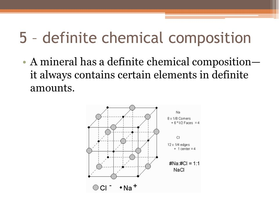 5 – definite chemical composition