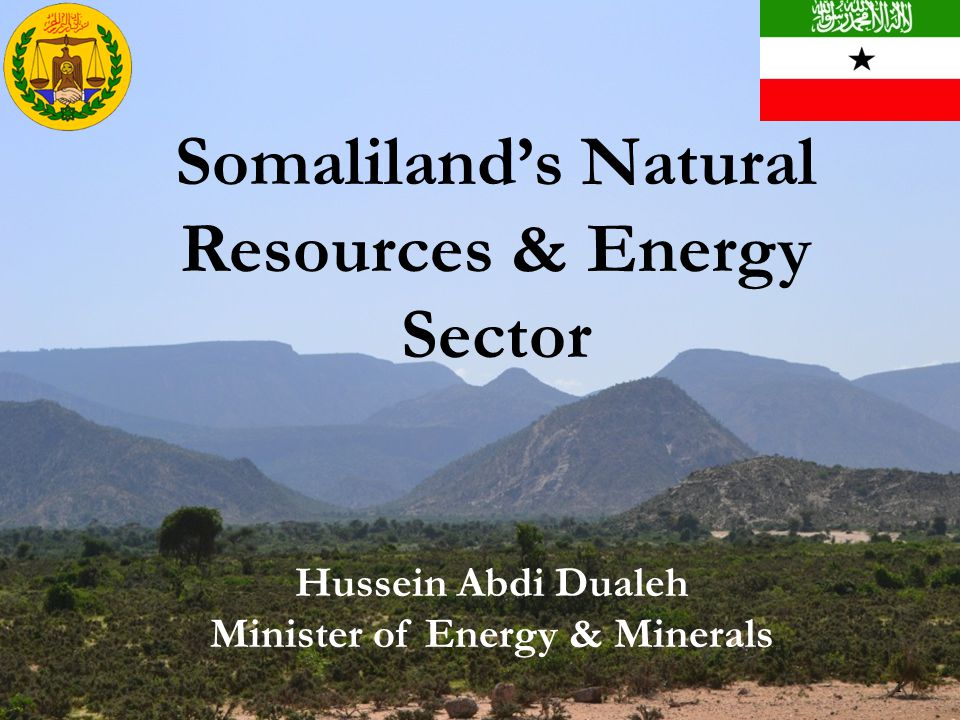 Somaliland's Natural Resources & Energy Sector