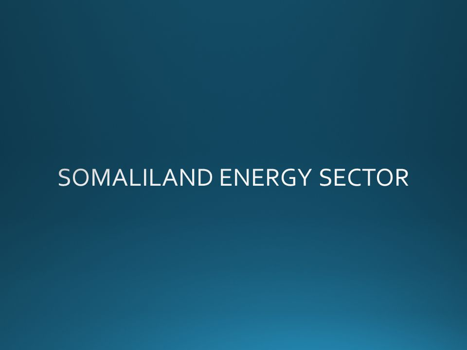 SOMALILAND ENERGY SECTOR