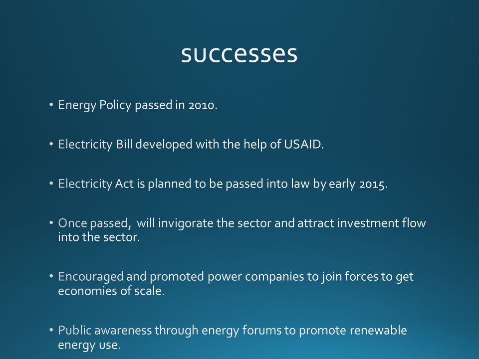 successes Energy Policy passed in 2010.