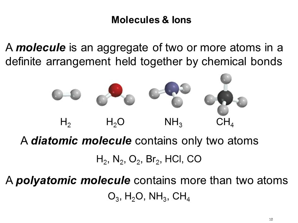 A diatomic molecule contains only two atoms