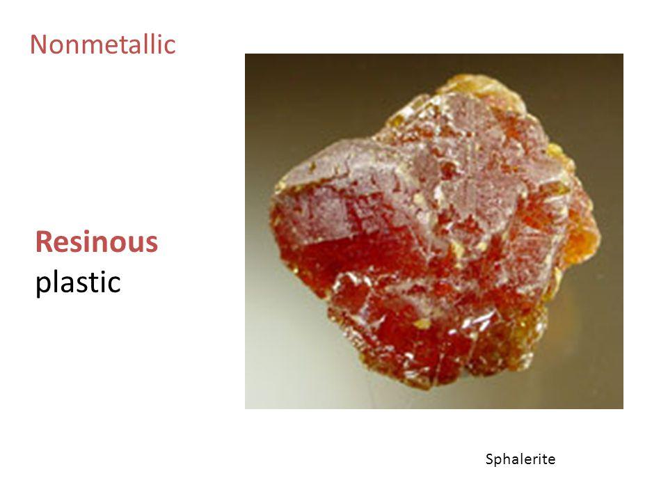 Nonmetallic Resinous plastic Sphalerite