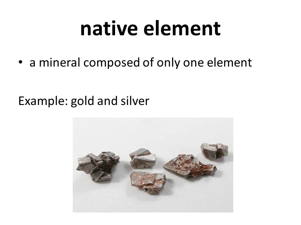 native element a mineral composed of only one element