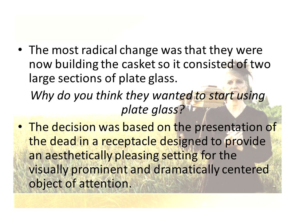 Why do you think they wanted to start using plate glass