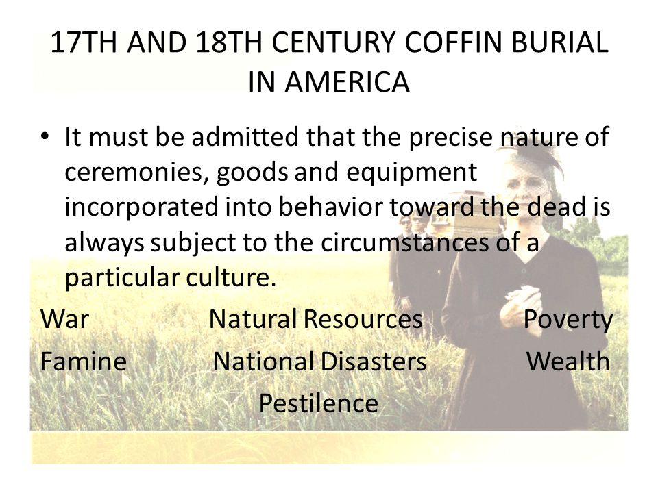 17TH AND 18TH CENTURY COFFIN BURIAL IN AMERICA