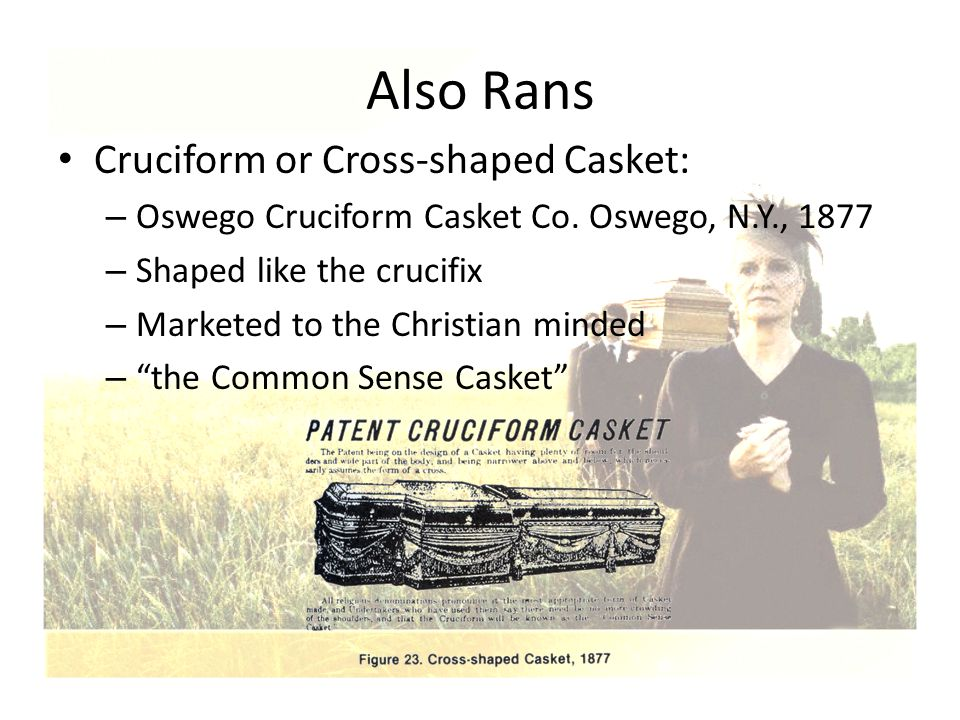 Also Rans Cruciform or Cross-shaped Casket: