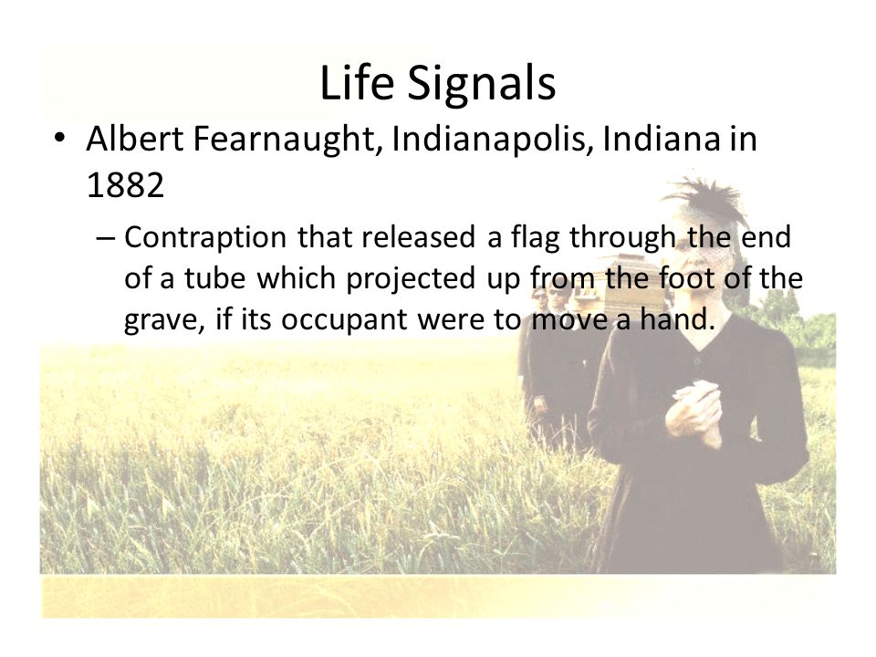 Life Signals Albert Fearnaught, Indianapolis, Indiana in 1882