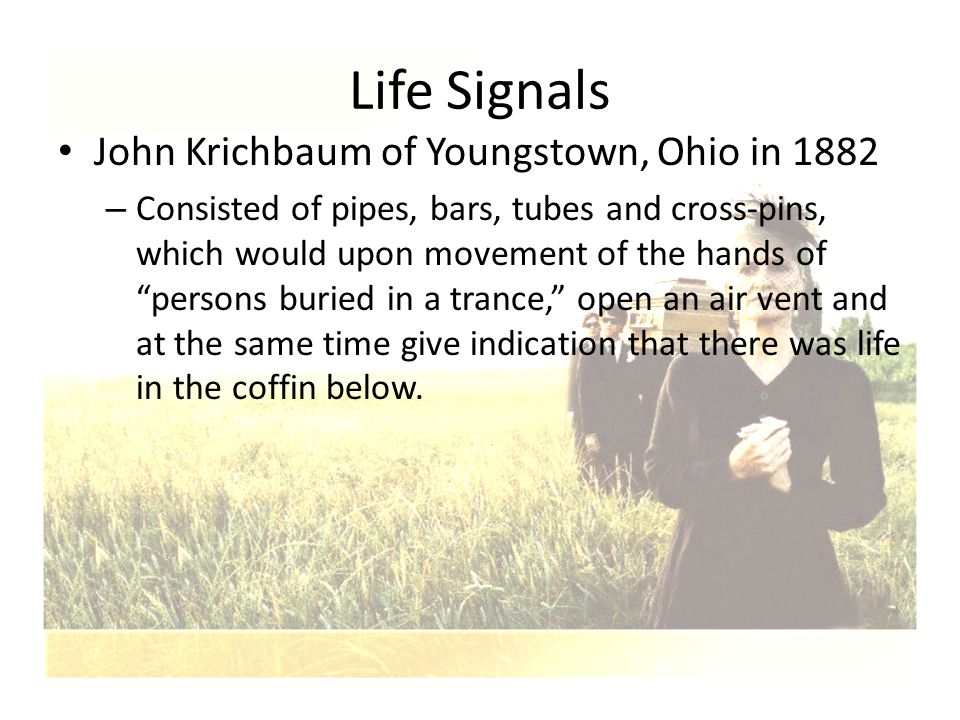 Life Signals John Krichbaum of Youngstown, Ohio in 1882