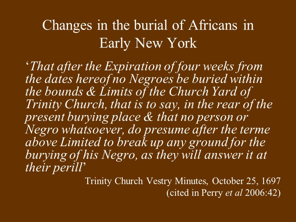 Changes in the burial of Africans in Early New York