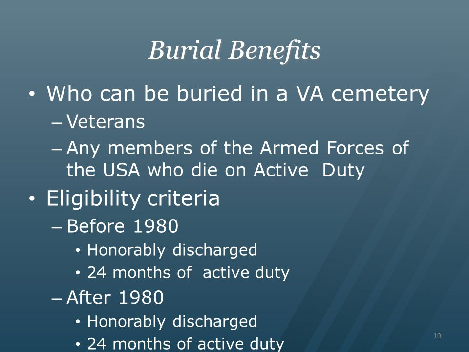 Burial Benefits Who can be buried in a VA cemetery