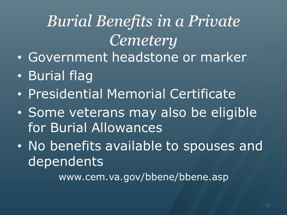 Burial Benefits in a Private Cemetery