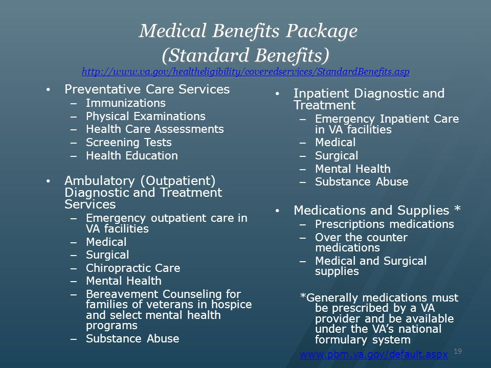 Medical Benefits Package (Standard Benefits) http://www. va