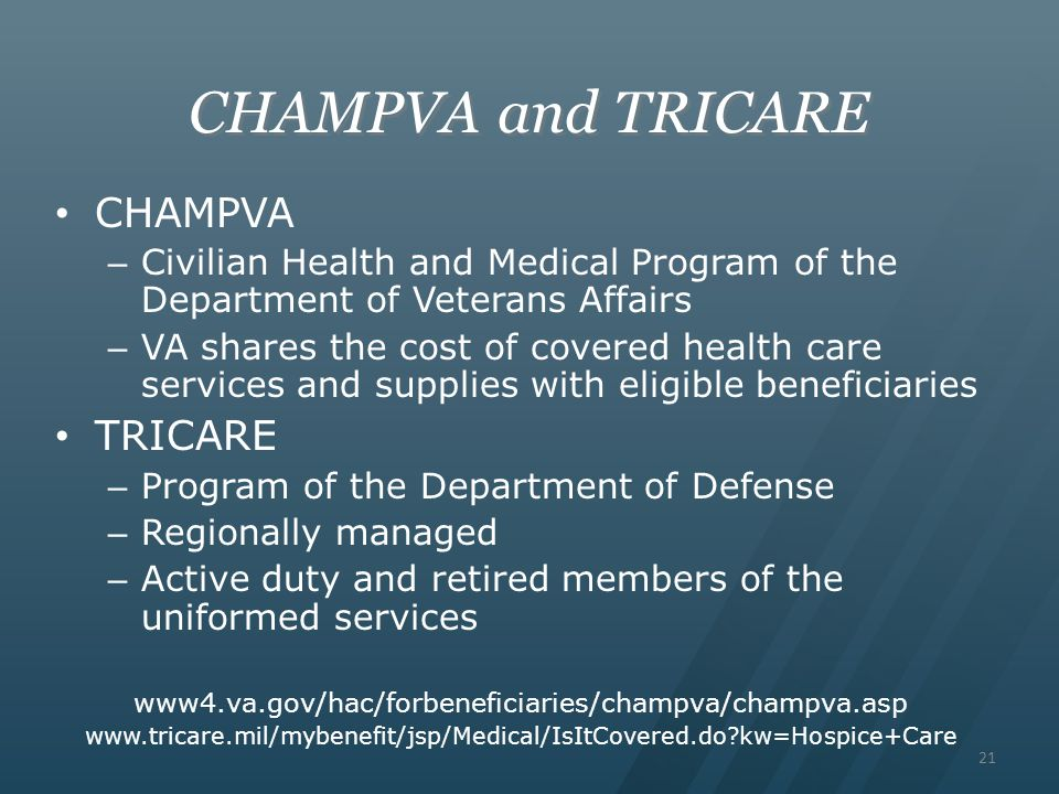 CHAMPVA and TRICARE CHAMPVA TRICARE