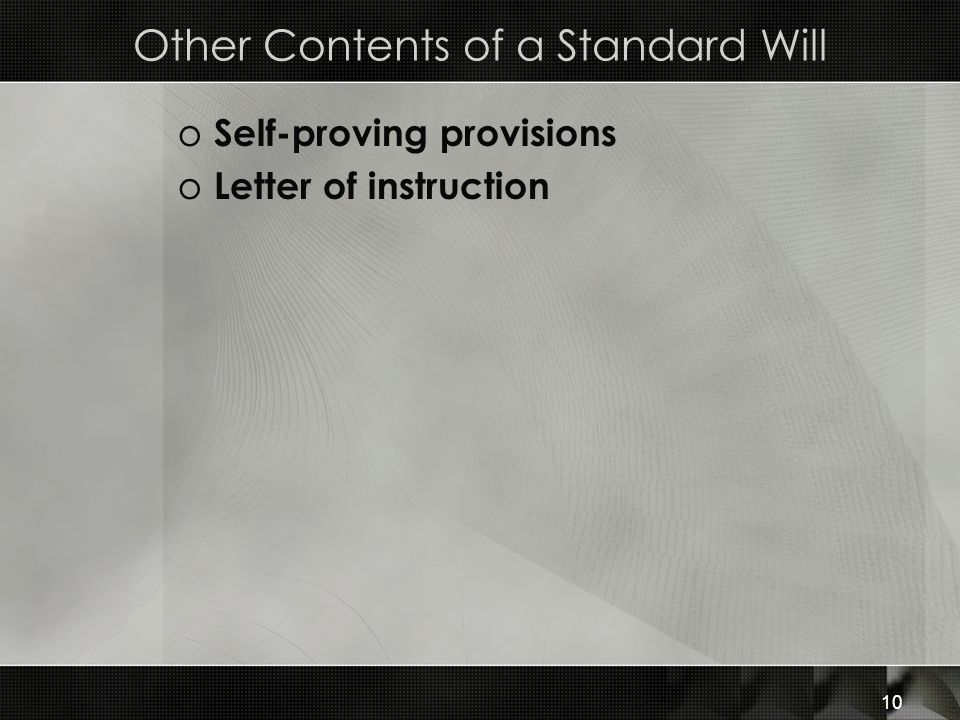 Other Contents of a Standard Will