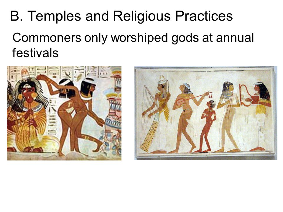 B. Temples and Religious Practices