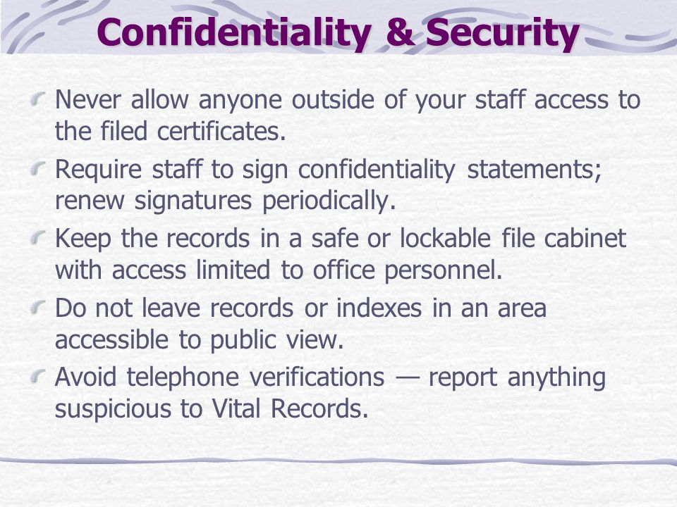 Confidentiality & Security