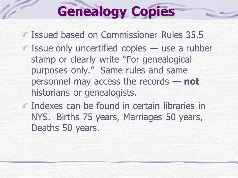 Genealogy Copies Issued based on Commissioner Rules 35.5