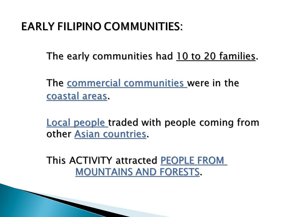 EARLY FILIPINO COMMUNITIES: