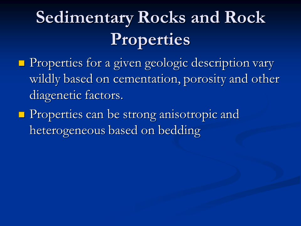 Sedimentary Rocks and Rock Properties