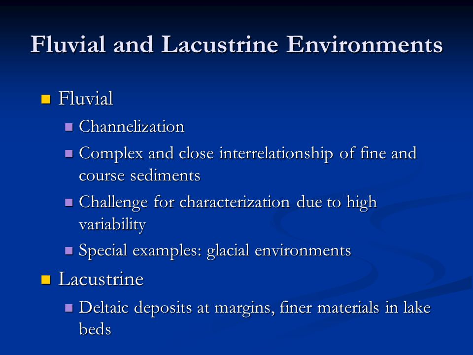 Fluvial and Lacustrine Environments