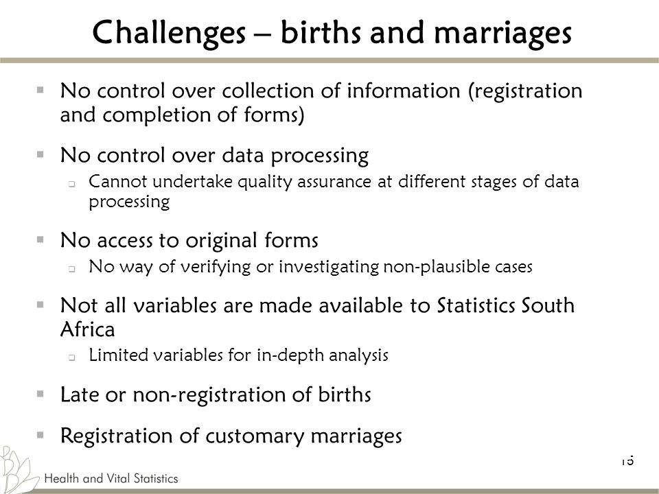 Challenges – births and marriages