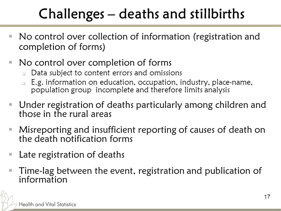 Challenges – deaths and stillbirths