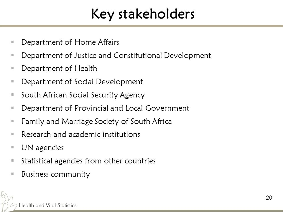 Key stakeholders Department of Home Affairs