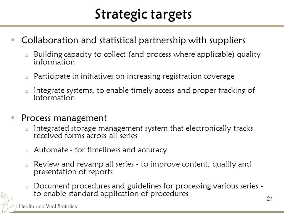 Strategic targets Collaboration and statistical partnership with suppliers.