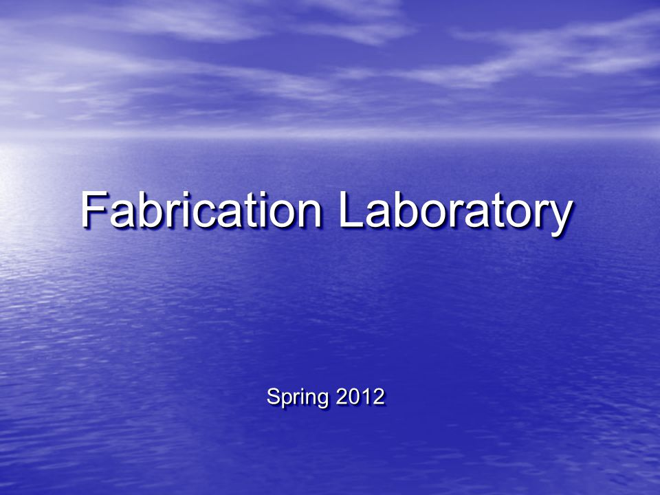 Fabrication Laboratory