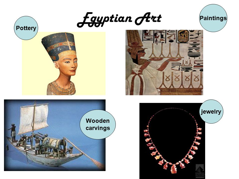Paintings Egyptian Art Pottery jewelry Wooden carvings