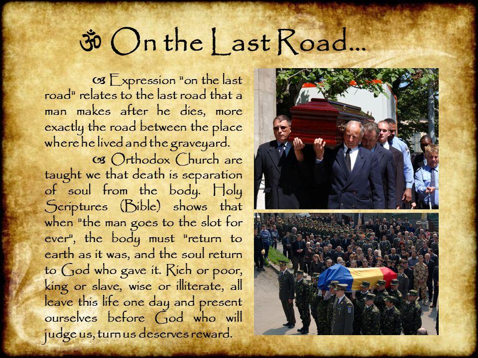  On the Last Road…