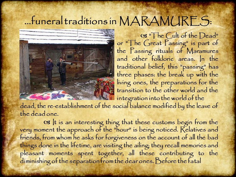 …funeral traditions in MARAMURES: