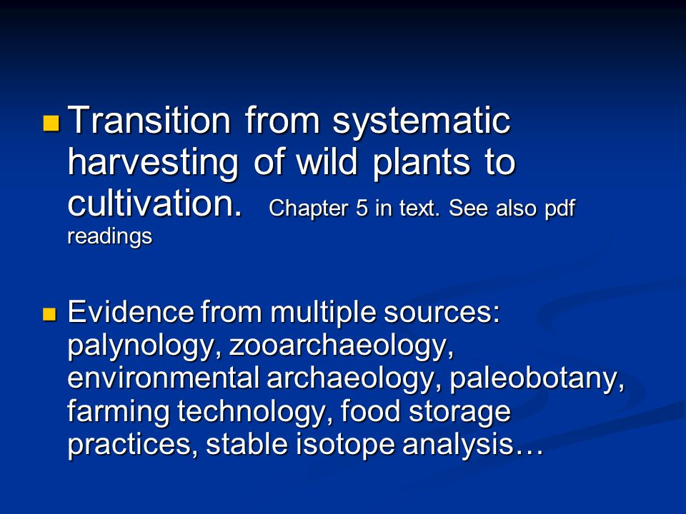 Transition from systematic harvesting of wild plants to cultivation