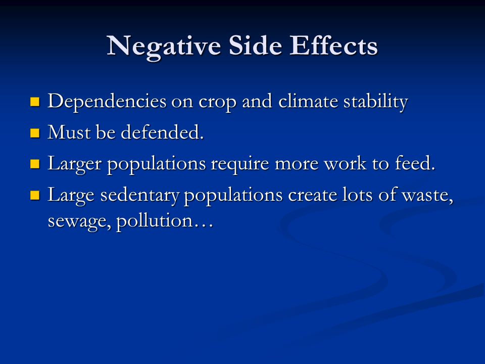 Negative Side Effects Dependencies on crop and climate stability