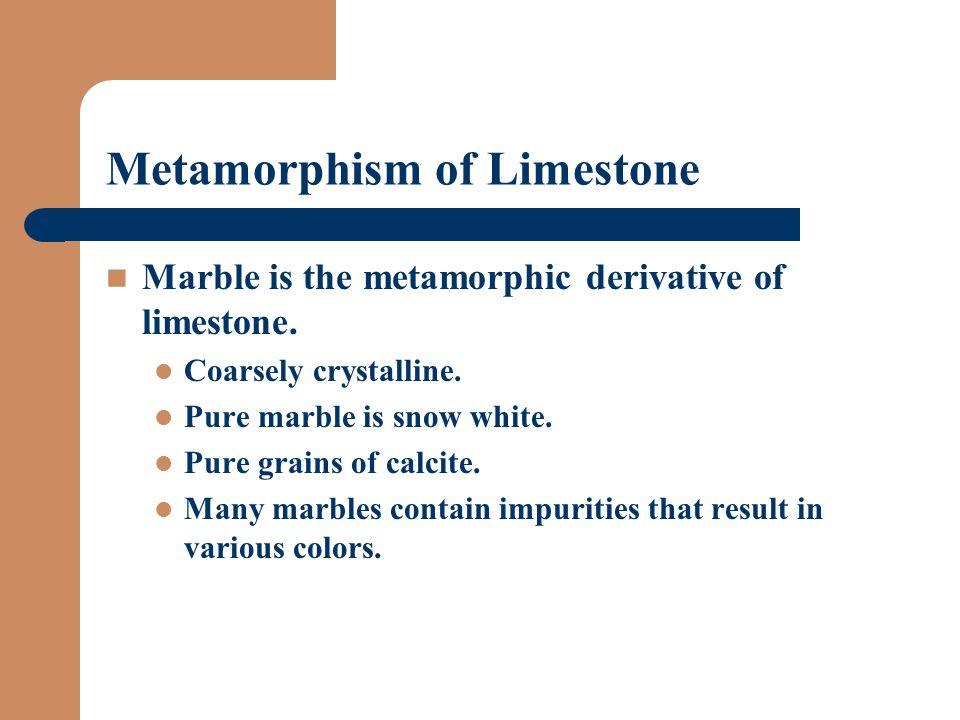 Metamorphism of Limestone