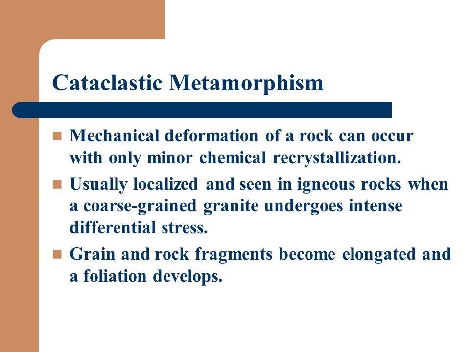 Cataclastic Metamorphism